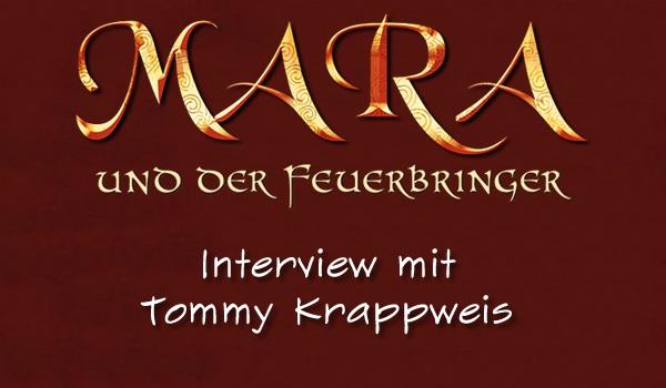 Tommy Krappweis im Interview zu Mara und der Feuerbringer